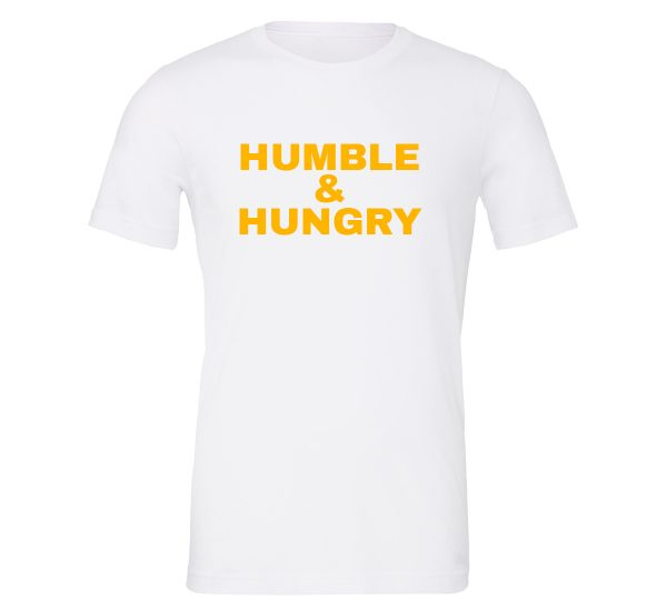Humble and Hungry T-Shirt Front EntrevisionU