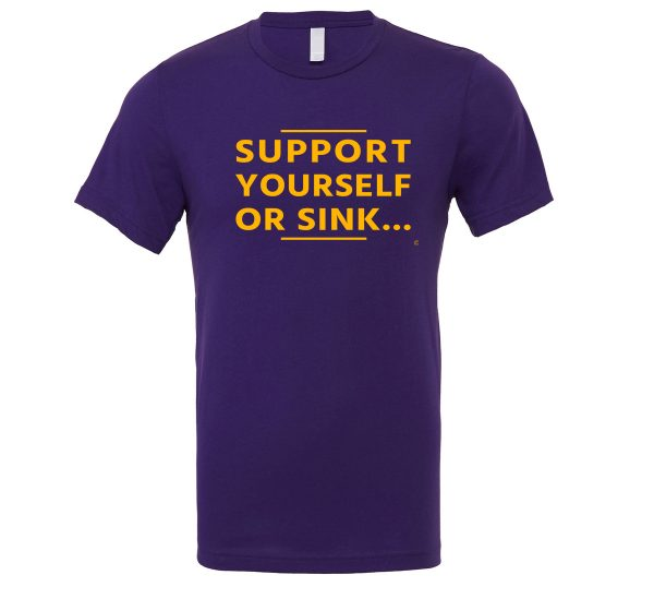 Support Yourself Or Sink - Purple-Yellow Motivational T-Shirt   EntreVisionU