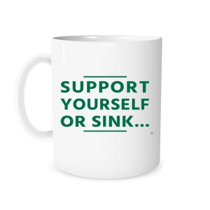 Support Yourself or Sink - White_Green - 11 oz Coffee Mug Motivation | EntreVisionU