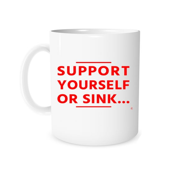 Support Yourself Or Sink - White_Red 11 oz Coffee Mug Left_Side | EntreVisionU