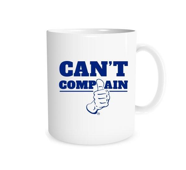 Can't Complain - White_Blue 11 oz Coffee Mug | EntreVisionU