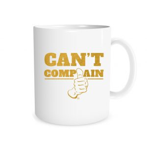 Can't Complain White_Gold 11 oz Coffee Mug Right_Side | EntreVisionU