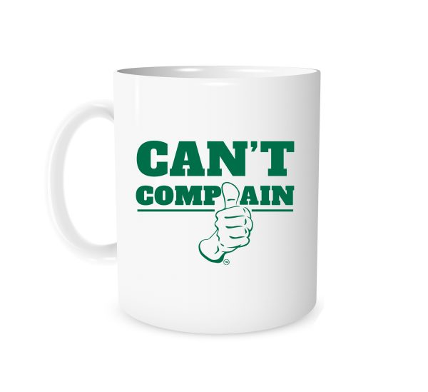 Can't Complain - White_Green 11 oz Mug | EntreVisionU