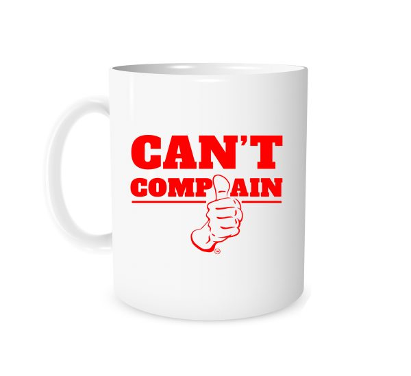 Can't Complain - White_Red 11 oz Mug | EntreVisionU