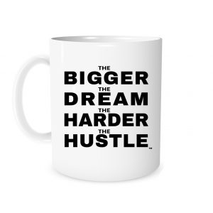 The Bigger The Dream - White_Black 11 oz Mug | EntreVisionU