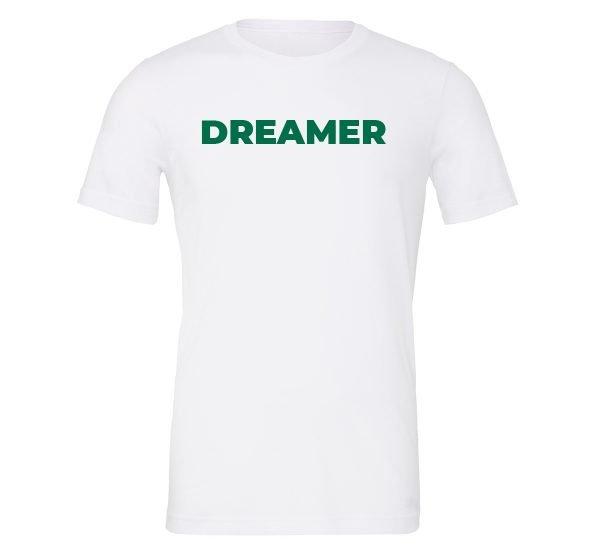Dreamer - White-Green Motivational T-Shirt | EntreVisionU