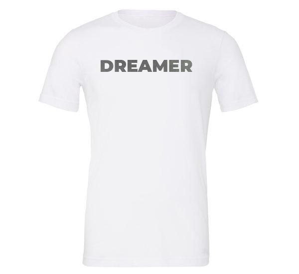 Dreamer - White-Silver Motivational T-Shirt | EntreVisionU