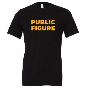 Public Figure - Black-Yellow Motivational T-Shirt | EntreVisionU