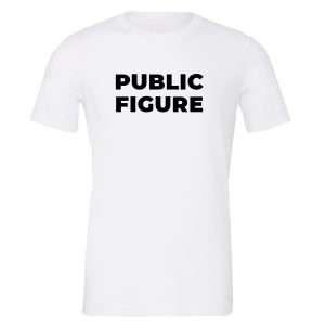 Public Figure - White-Black Motivational T-Shirt | EntreVisionU