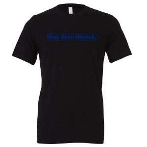 Stay Open Minded - Black_Blue Motivational T-Shirt | EntreVisionU