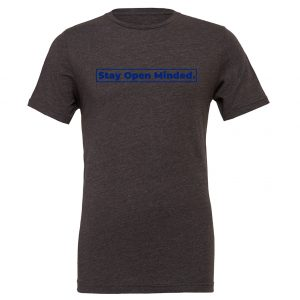 Stay Open Minded - Dark-Gray_Blue Motivational T-Shirt | EntreVisionU