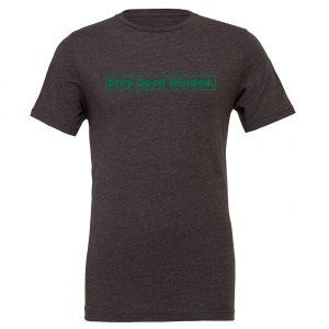 Stay Open Minded - Dark-Gray_Green Motivational T-Shirt | EntreVisionU