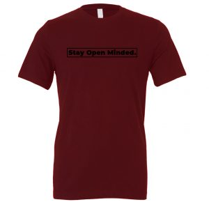 Stay Open Minded - Maroon_Black Motivational T-Shirt | EntreVisionU