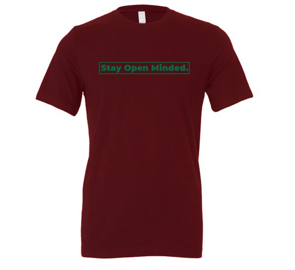 Stay Open Minded - Maroon_Green Motivational T-Shirt | EntreVisionU