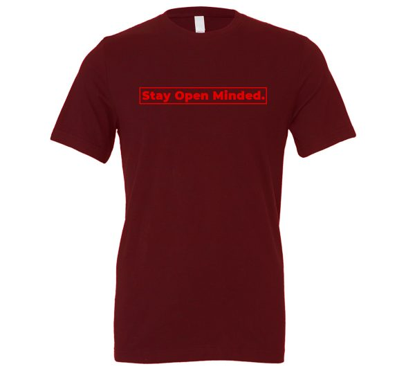 Stay Open Minded - Maroon_Red Motivational T-Shirt | EntreVisionU