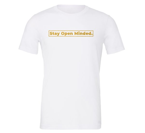 Stay Open Minded - White_Gold Motivational T-Shirt | EntreVisionU