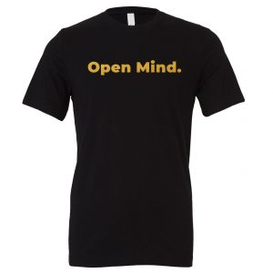 Open Mind - Black_Gold Motivational T-Shirt | EntreVisionU
