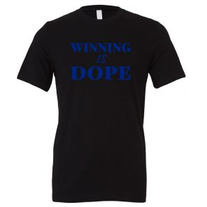Winning is Dope - Black_Blue Motivational T-Shirt | EntreVisionU