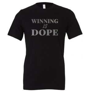 Winning is Dope - Black_Silver Motivational T-Shirt | EntreVisionU