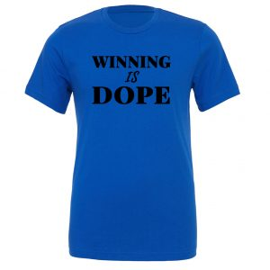 Winning is Dope - Blue_Black Motivational T-Shirt | EntreVisionU