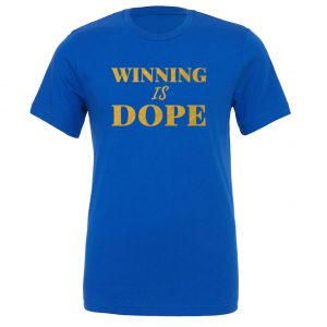Winning is Dope - Blue_Gold Motivational T-Shirt | EntreVisionU