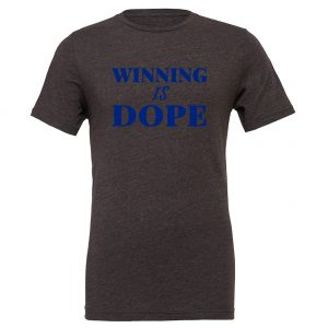 Winning is Dope - Dark-Gray_Blue Motivational T-Shirt | EntreVisionU