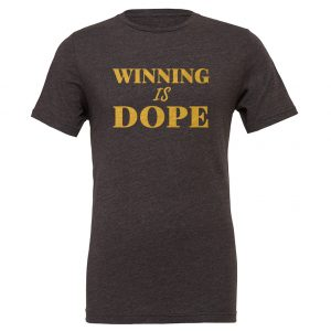 Winning is Dope - Dark-Gray_Gold Motivational T-Shirt | EntreVisionU