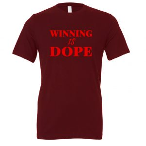 Winning is Dope - Maroon_Red Motivational T-Shirt | EntreVisionU