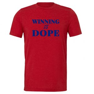 Winning is Dope - Red_Blue Motivational T-Shirt | EntreVisionU
