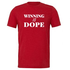 Winning is Dope - Red_White Motivational T-Shirt | EntreVisionU