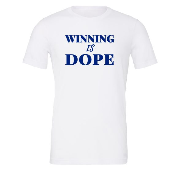 Winning is Dope - White_Blue Motivational T-Shirt | EntreVisionU