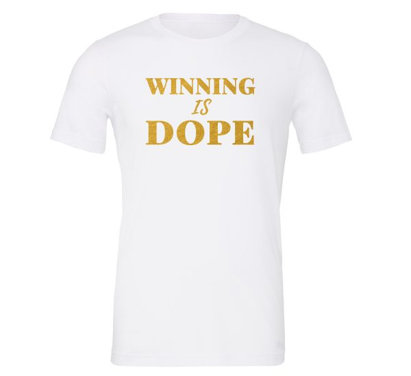 Winning is Dope - White_Gold Motivational T-Shirt | EntreVisionU