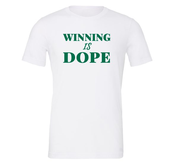 Winning is Dope - White_Green Motivational T-Shirt | EntreVisionU