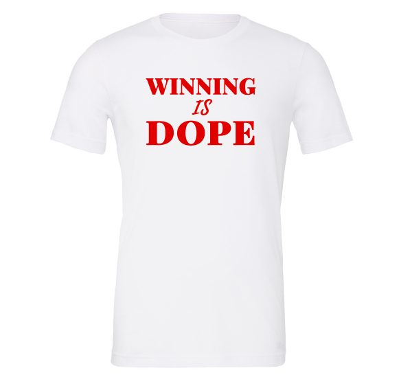 Winning is Dope - White_Red Motivational T-Shirt | EntreVisionU