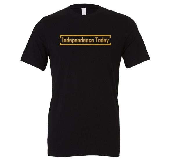 Independence Today - Black_Gold Motivational T-Shirt | EntreVisionU