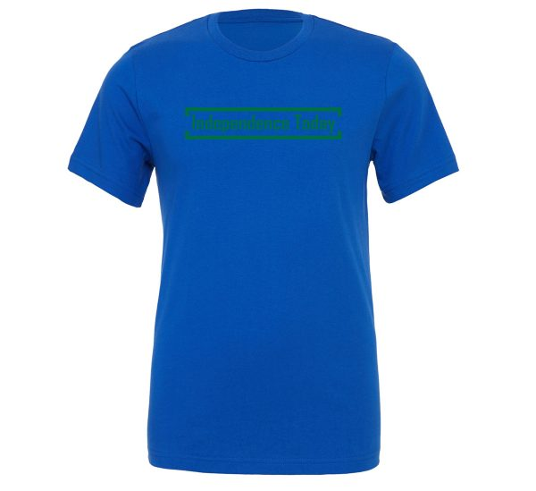 Independence Today - Blue_Green Motivational T-Shirt | EntreVisionU