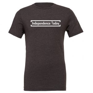 Independence Today - Dark-Gray_White Motivational T-Shirt | EntreVisionU