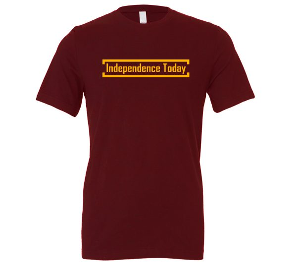 Independence Today - Maroon_Yellow Motivational T-Shirt | EntreVisionU