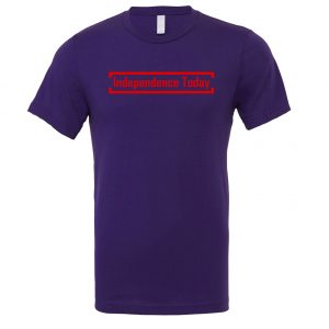 Independence Today - Purple_Red Motivational T-Shirt | EntreVisionU