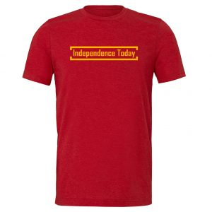 Independence Today - Red_Yellow Motivational T-Shirt | EntreVisionU