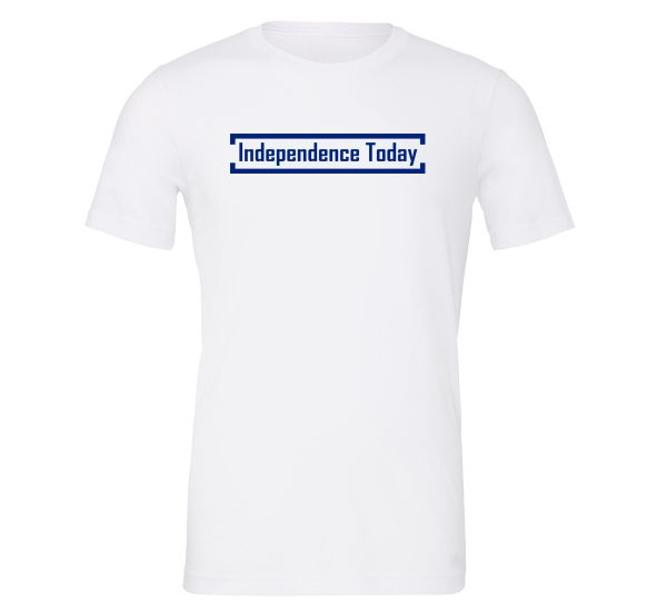 Independence Today - White_Blue Motivational T-Shirt | EntreVisionU