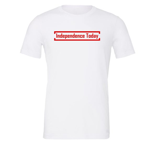 Independence Today - White_Red Motivational T-Shirt | EntreVisionU