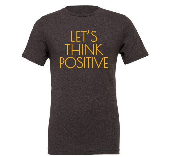 Let's Think Positive - Dark-Gray_Yellow Motivational T-Shirt | EntreVisionU