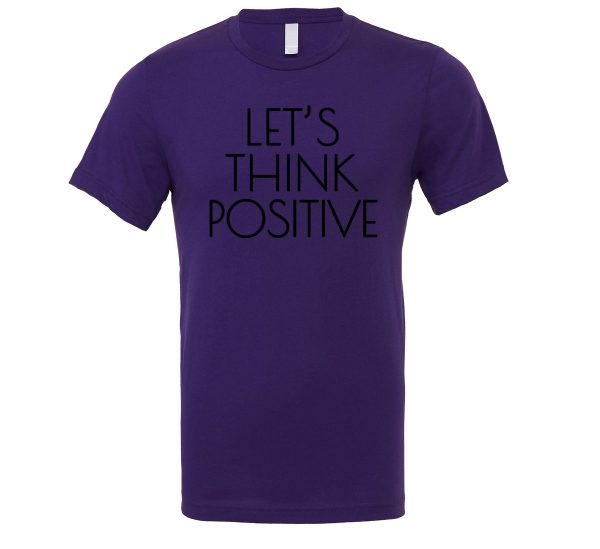Let's Think Positive - Purple_Black Motivational T-Shirt | EntreVisionU