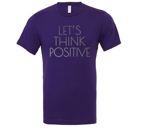 Let's Think Positive - Purple_Silver Motivational T-Shirt | EntreVisionU
