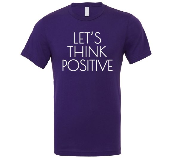 Let's Think Positive - Purple_White Motivational T-Shirt | EntreVisionU
