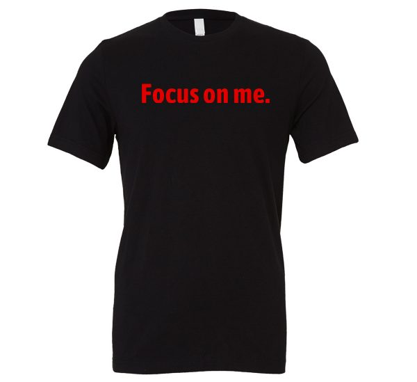 Focus on Me - Black_Red Motivational T-Shirt   EntreVisionU