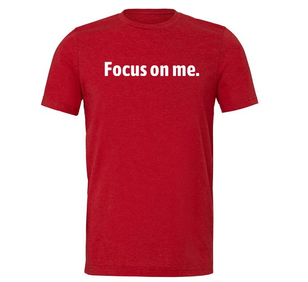 Focus on Me - Red_White Motivational T-Shirt   EntreVisionU