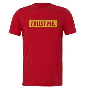 Trust Me - Red_Gold Motivational T-Shirt | EntreVisionU