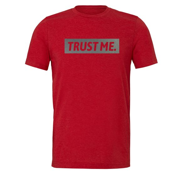 Trust Me - Red_Silver Motivational T-Shirt | EntreVisionU